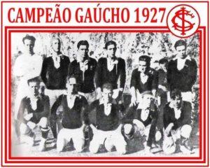 Em 1927, o SC Internacional conquistou seu primeiro título gaúcho.